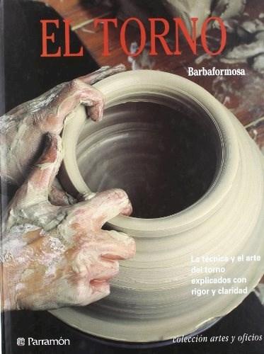 Libro El Torno  Artes Y Oficios