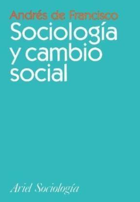 Papel SOCIOLOGIA Y CAMBIO SOCIAL (ARIEL SOCIOLOGIA)