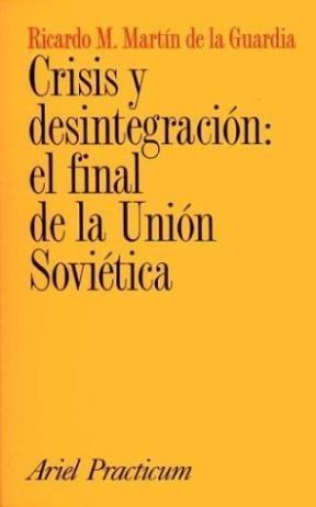 Papel Crisis Y Desintegracion El Final De La Union