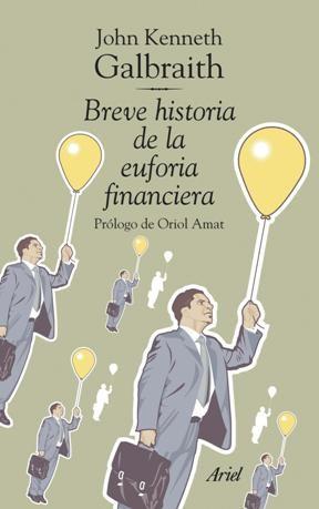LIBRO BREVE HISTORIA DE LA EUFORIA FINANCIERA