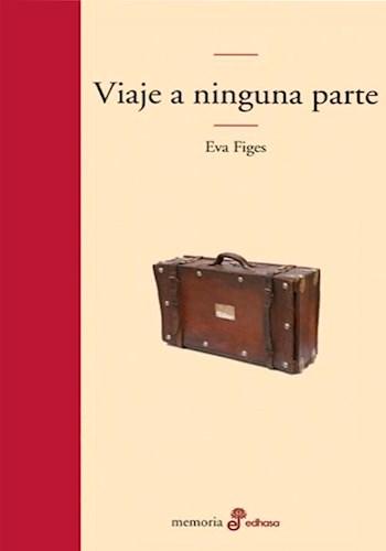 Libro Viaje A Ninguna Parte