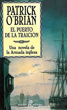 Papel Puerto De La Traicion, El Aubrey Y Maturin 9