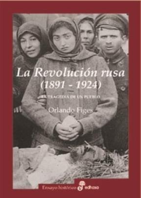 Libro La Revolucion Rusa  (1891 - 1924)