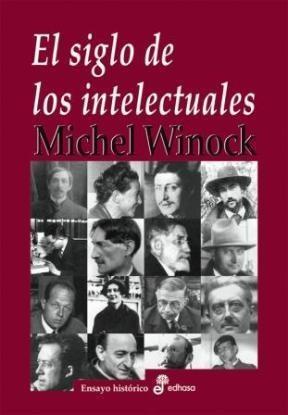 Libro El Siglo De Los Intelectuales.