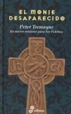 Libro 7. El Monje Desaparecido