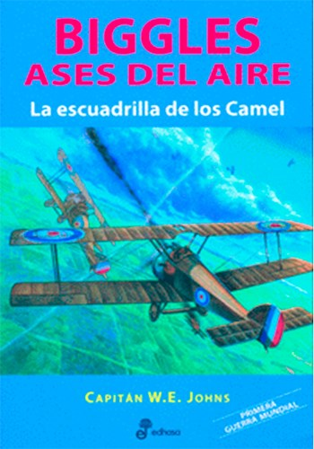 Libro La Escuadrilla De Los Camel