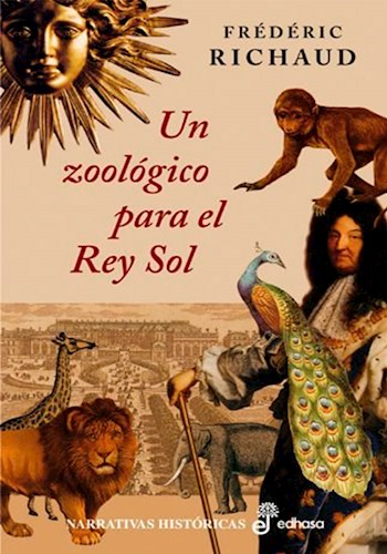 Libro Un Zoologico Para El Rey Sol