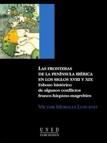 E-book Las Fronteras De La Península Ibérica En Los Ss. Xviii Y Xix.