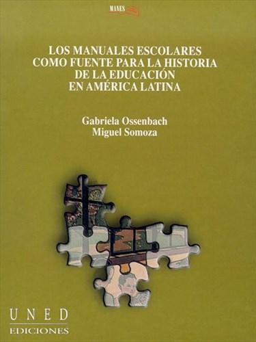 E-book Los Manuales Escolares Como Fuente Para La Historia De La Educación En América Latina