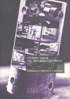E-book Un Espectador Del Progreso Científico