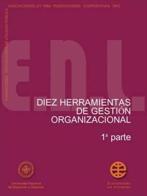 E-book Diez Herramientas De Gestión Organizacional. 1ª Parte