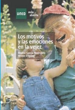 E-book LOS MOTIVOS Y LAS EMOCIONES EN LA VEJEZ