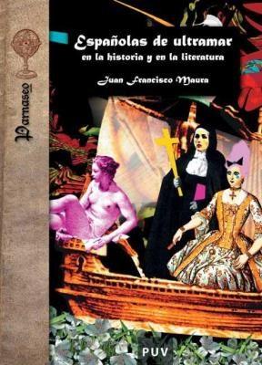 E-book Españolas De Ultramar En La Historia Y En La Literatura