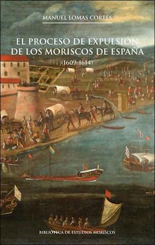 Papel El Proceso De Expulsión De Los Moriscos