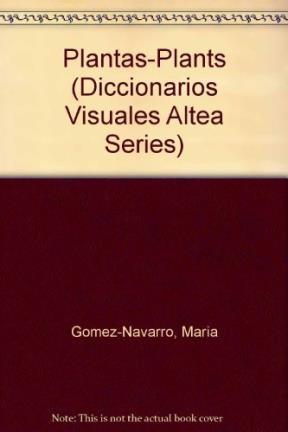 Papel DICCIONARIO VISUAL ALTEA DE LAS PLANTAS (DICCIONARIO VISUALES ALTEA) (CARTONE)