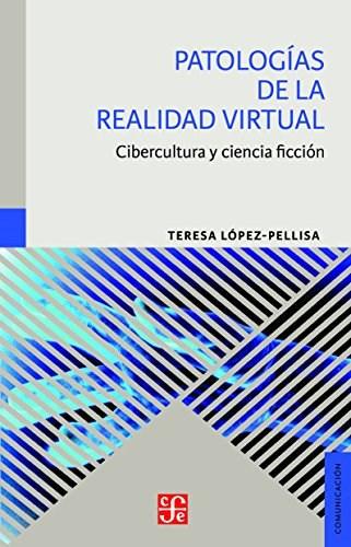 Papel PATOLOGIAS DE LA REALIDAD VIRTUAL CIBERCULTURA Y CIENCIA FICCION (COMUNICACION)