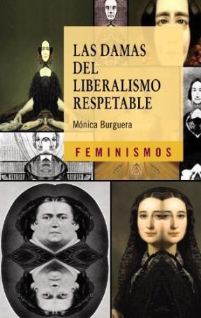Papel Las damas del liberalismo respetable