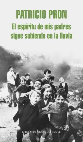 E-book El Espíritu De Mis Padres Sigue Subiendo En La Lluvia