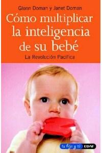 Papel Como Multiplicar La Inteligencia De Su Bebe