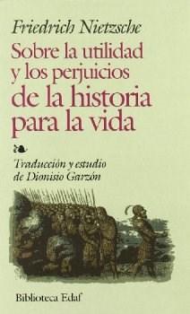 Papel Sobre La Utilidad Y Los Perjuicios De La Historia