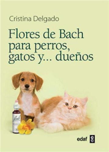 E-book Flores De Bach Para Perros, Gatos Y… Dueños