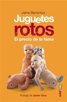 E-book Juguetes Rotos. El Precio De La Fama