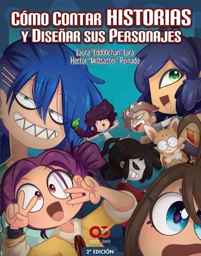 Libro Como Contar Historias Y Diseñar Sus Personajes.