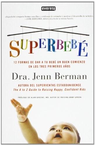 Libro Superbebe 12 Formas Para Un Buen Comienzo En Los Tres Primeros A/0S