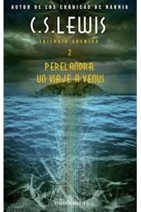 Papel Perelandra. Un Viaje A Venus (Trilogia Cosmica 2)