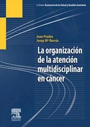 E-book La Organización De La Atención Multidisciplinar En Cáncer