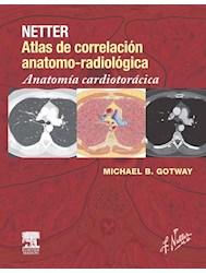 Papel Netter Atlas De Correlación Anatomo-Radiológica. Aanatomía Cardiotoracica