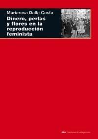 Papel Dinero, Perlas Y Flores En La Reproducción Feminista