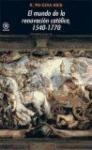 Papel EL MUNDO DE LA RENOVACION CATOLICA 1540-1770