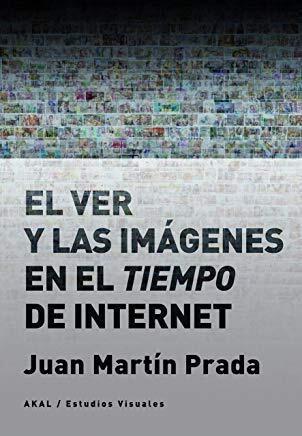 Papel El Ver Y Las Imágenes En El Tiempo De Internet