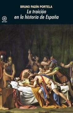 Libro La Traicion En La Historia De España