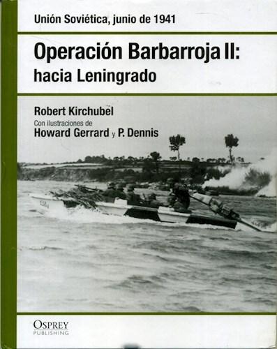 Papel Operacion Barbarroja Ii:  Hacia Leningrado