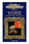 Papel Guardian De Lunitari, El Volumen I