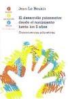 Papel DESARROLLO PSICOMOTOR DESDE EL NACIMIENTO HASTA 6 AÑOS