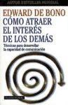 Papel COMO ATRAER EL INTERES DE LOS DEMAS (PAIDOS PLURAL 47106)
