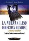 Papel NUEVA CLASE DIRECTIVA MUNDIAL PROGRESO LOCAL EN UNA ECONOMIA GLOBAL (PAIDOS EMPRESA 49074)