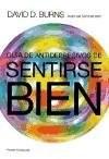 Papel GUIA DE ANTIDEPRESIVOS DE SENTIRSE BIEN (PAIDOS AUTOAYUDA 39179)