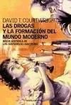 Papel DROGAS Y LA FORMACION DEL MUNDO MODERNO BREVE HISTORIA (PAIDOS CONTEXTOS 52075)