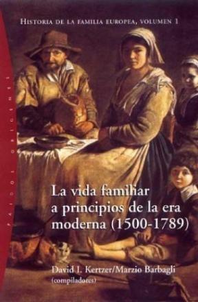 Papel Vida Familiar A Principios De La Era Moderna (1500-1789), La
