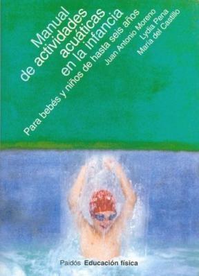 Papel Manual De Actividades Acuaticas En La Infancia. Para Bebes Y