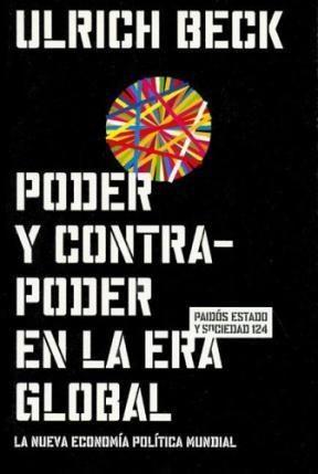 Papel PODER Y CONTRA PODER EN LA ERA GLOBAL (ESTADO Y ECONOMIA 45124)