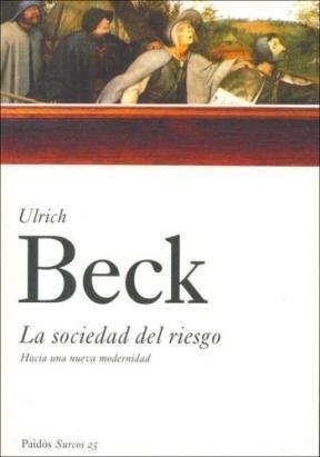 Papel SOCIEDAD DEL RIESGO HACIA UNA NUEVA MODERNIDAD (SURCOS 82025)