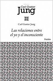 LIBRO LAS RELACIONES ENTRE EL YO Y EL INCONSCIENTE