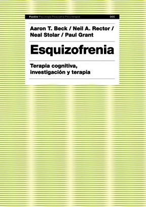 Papel ESQUIZOFRENIA (TEORIA COGNITIVA, INVESTIGACION Y TERAPIA)
