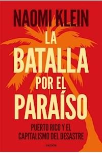 Papel La Batalla Por El Paraíso