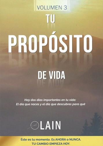 Libro Tu Proposito De Vida  ( Libro 3 De La Serie La Voz De Tu Alma ).